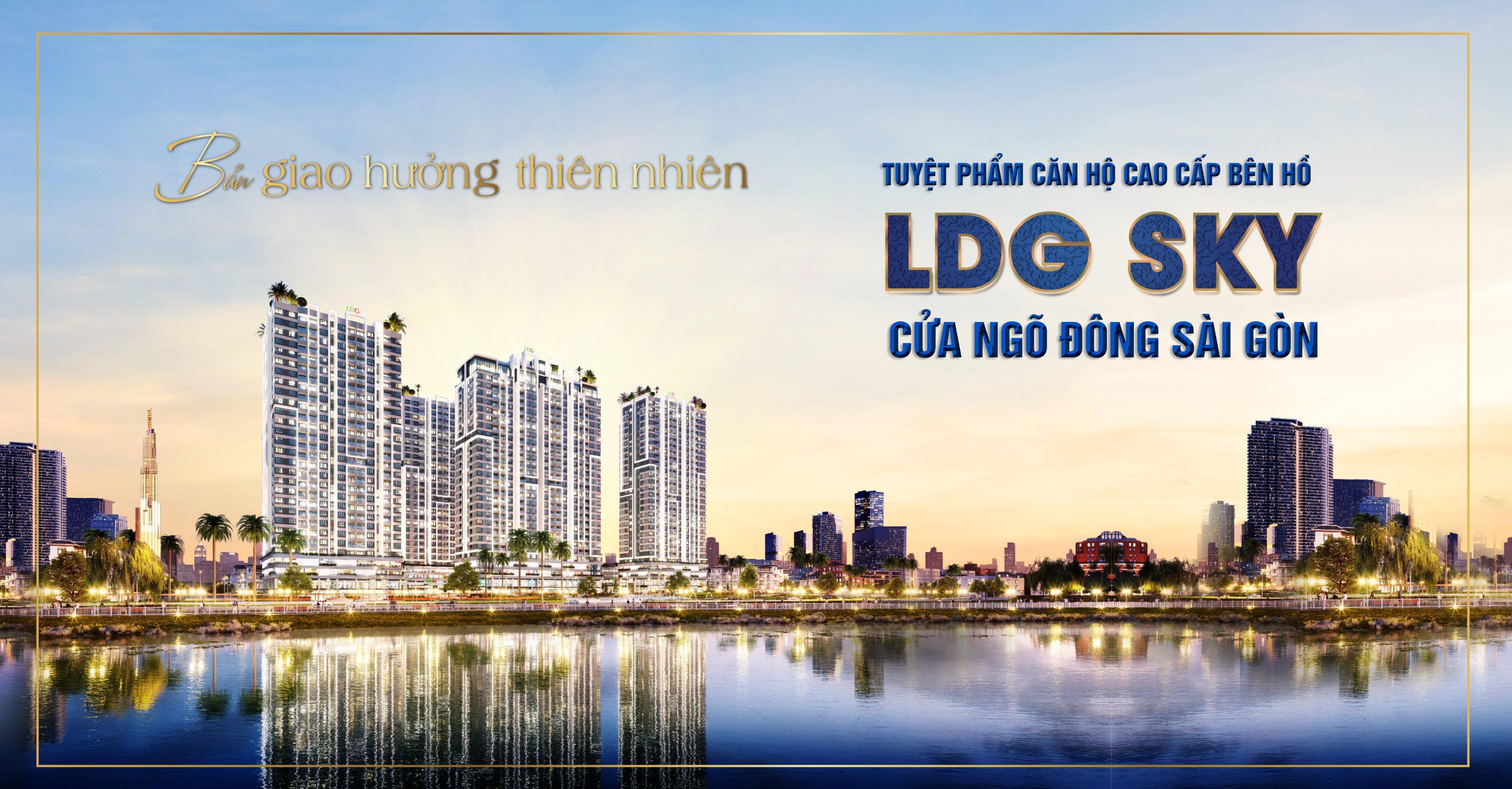 Dự án LDG Sky Bình Dương – LDG Group   datxanhkhudong.vn